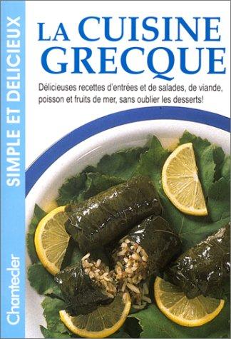 Chantecler, La cuisine grecque