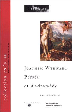 le Chanu, Joachim Wtewael - Persée et Andromède