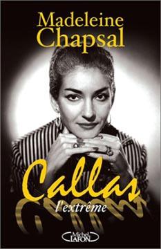 Chapsal, Callas l'extrême