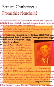 Charbonneau, Prométhée réenchaîné