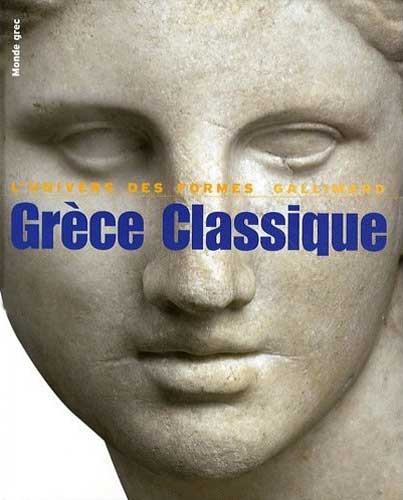 Charbonneaux, Grce Classique. 480-330 av. J.-C. (Le monde grec)