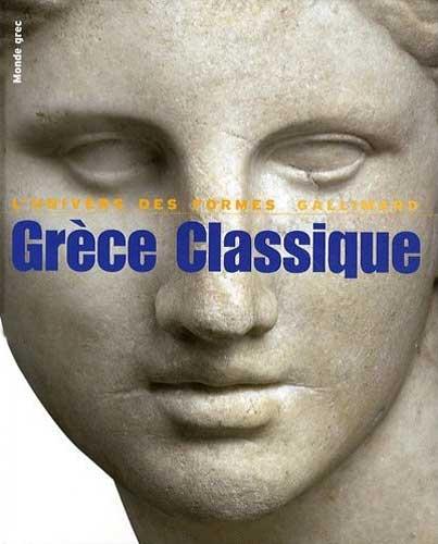 Charbonneaux, Grèce Classique. 480-330 av. J.-C. (Le monde grec)