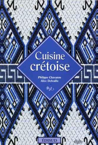 Chavanne, Cuisine crétoise