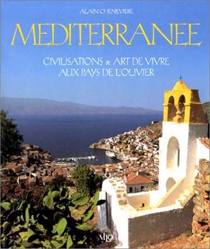 Méditerranée Civilisations et art de vivre aux pays de l'olivier