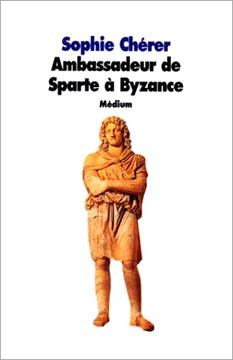 Ambassadeur de Sparte à Byzance