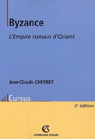 Byzance. L'Empire romain d'Orient