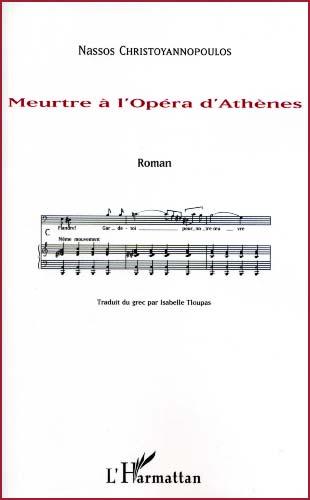 Christoyannopoulos, Meurtre à l'Opéra d'Athènes