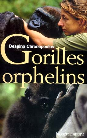 Chronopoulos, Gorilles orphelins