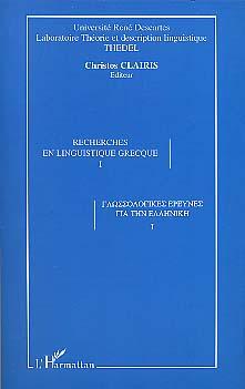 Recherches en linguistique grecque I