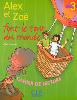 Alex et Zoé 3 - Alex et Zoé font le tour du monde