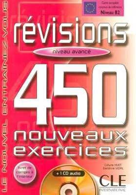 Révisions. 450 nouveaux exercices + 1 CD audio (niveau avancé)