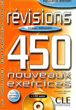 Révisions. 450 nouveaux exercices + 1 CD audio (Niveau débutant)