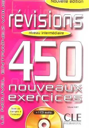 Révisions. 450 nouveaux exercices + 1 CD audio (niveau intermédiaire)