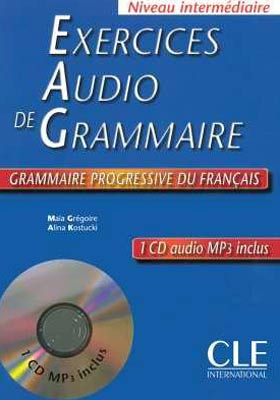 Exercices Audio de Grammaire + 1 CD audio MP3. Niveau intermιdiaire