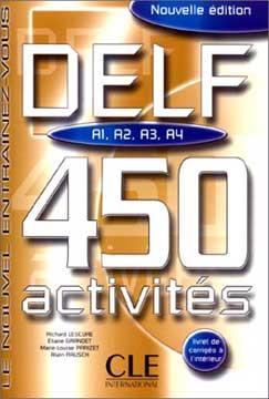 DELF A1-A2-A3-A4. 450 Activités