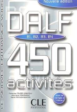 DALF B1-B2-B3-B4. 450 Activités