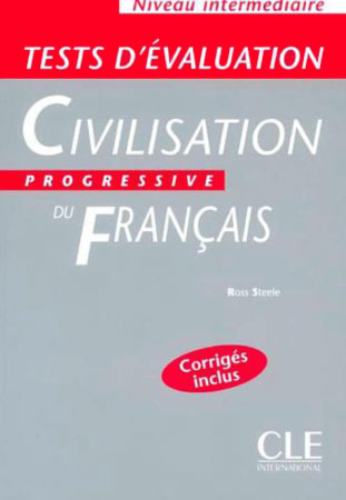 Tests d'ιvaluation de la civilisation progressive du franηais (Niveau intermιdiaire)