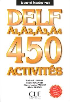 Delf a1, a2, a3, a4, 450 Activités (version grecque)