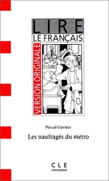 Garnier, Les Naufragés du métro