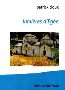 Cloux, Lumières d'Egée