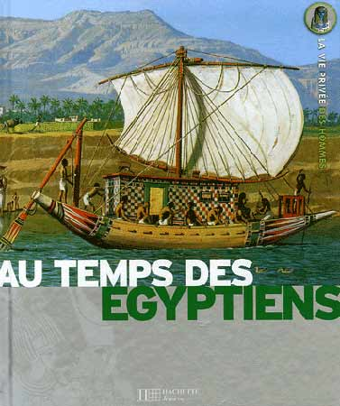 Au temps des Egyptiens