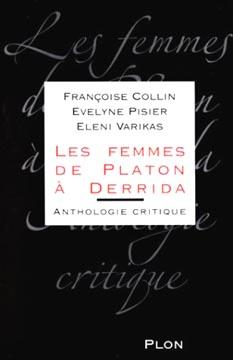 Collin, Les Femmes de Platon � Derrida