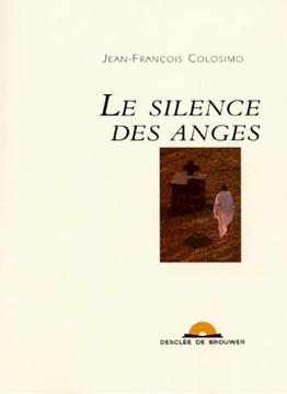 Le silence des Anges (livre+CD)