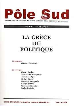 Pôle Sud n° 18. La Grèce du politique