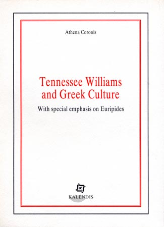 Coronis, Tennessee Williams and Greek Culture