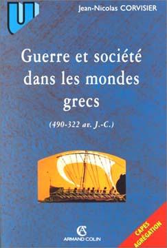 Corvisier, Guerre et société dans les mondes grecs