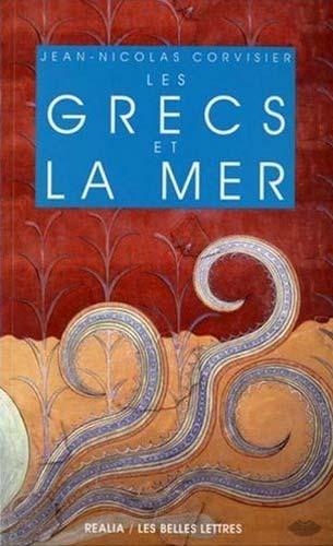 Corvisier, Les Grecs et la mer