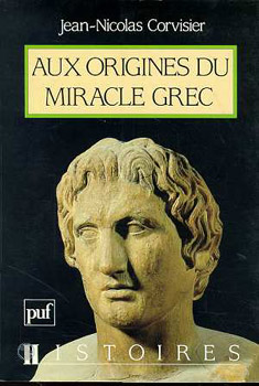 Corvisier, Aux origines du miracle grec