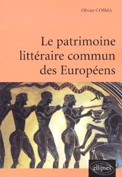 Le patrimoine littéraire commun des Européens