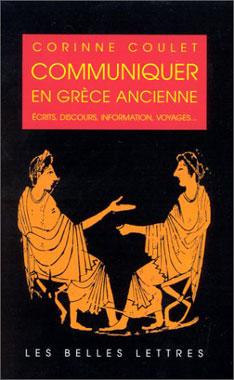 Coulet, Communiquer en Grèce ancienne