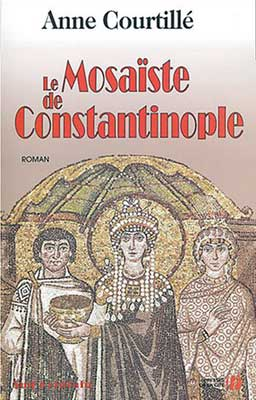 Courtillé, Le Mosaïste de Constantinople