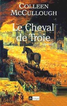 Mc Cullough, Le Cheval de Troie