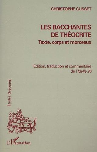 Les Bacchantes de Théocrite