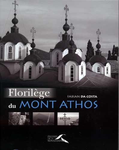 Da Costa, Florilège du Mont Athos