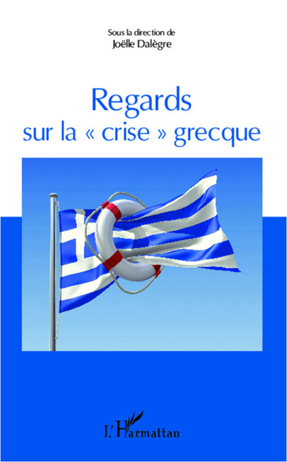 Regards sur la crise grecque