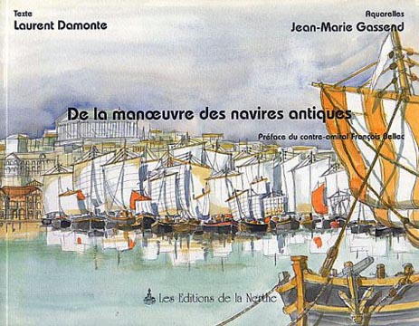 Damonte, De la manoeuvre des navires antiques