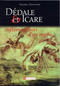 Dιdale et Icare. Mιtamorphoses d'un mythe