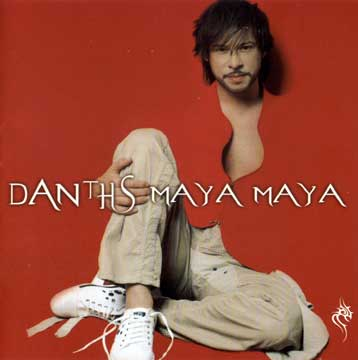 Dantis, Maya maya