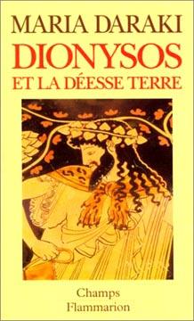Daraki, Dionysos et la déesse terre