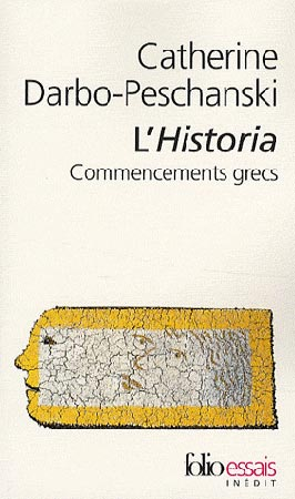 Darbo-Peschanski, L'Historia. Commencements grecs