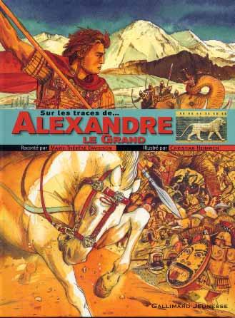 Sur les traces... d'Alexandre Le Grand