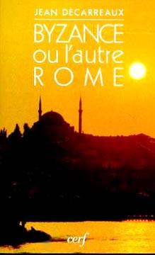 Byzance ou l'autre Rome