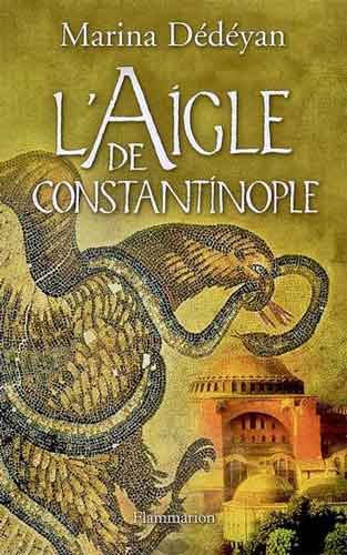 D�d�yan, L'aigle de Constantinople