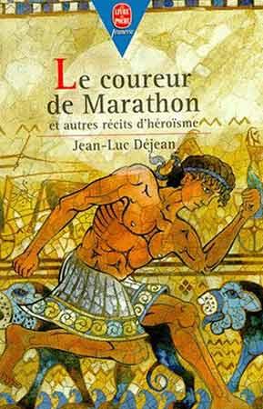 Déjean, Le coureur de Marathon et autres récits d'héroïsme