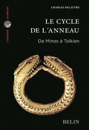 Le cycle de l'anneau. De Minos à Tolkien