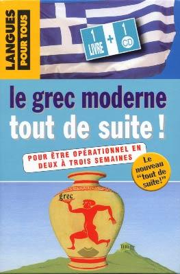 Le grec moderne tout de suite ! (2004)